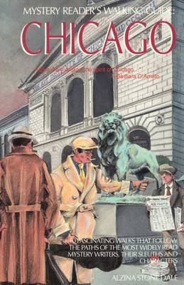 Mystery Reader's Walking Guide: Chicago by Alzina Stone Dale