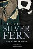 Behind the Silver Fern