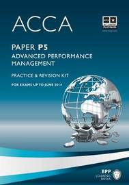 ACCA - P5 Advanced Performance Management by BPP Learning Media