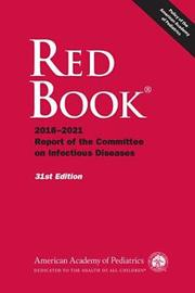 Red Book (R) by American Academy of Pediatrics. Committee on Infectious Diseases