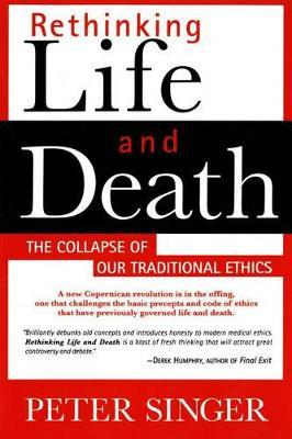 Rethinking Life and Death by Peter Singer image