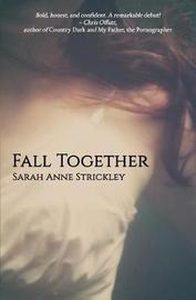 Fall Together by Sarah Strickley image