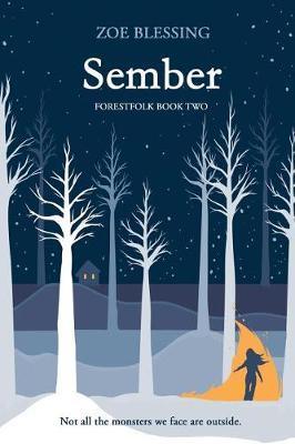 Sember by Zoe Blessing