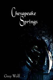 Chesapeake Springs by Grey Wolf image