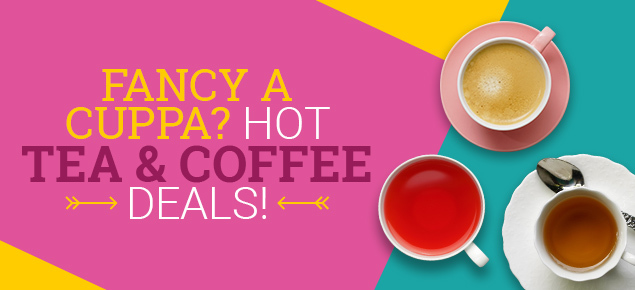 HOT Tea & Coffee Deals!