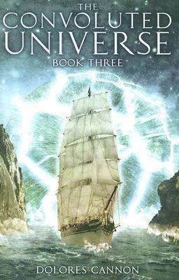 Convoluted Universe: Book Three by Dolores Cannon image