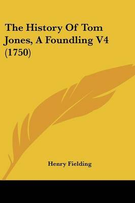 The History Of Tom Jones, A Foundling V4 (1750) by Henry Fielding image