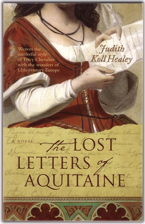 The Lost Letters of Aquitaine by Judith Koll Healey
