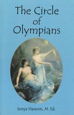 Circle of Olympians by Sonya Haramis
