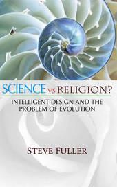 Science vs. Religion by Steve Fuller image