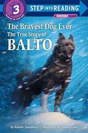 Step into Reading Bravest Dog Ever by Natalie Standiford image