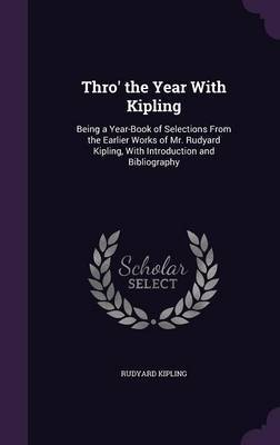 Thro' the Year with Kipling by Rudyard Kipling image