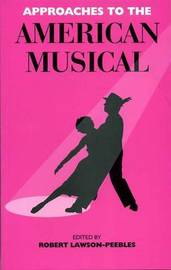 Approaches to the American Musical image