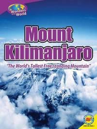 Mount Kilimanjaro by Galadriel Watson