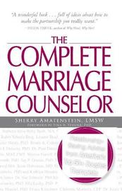The Complete Marriage Counselor by Sherry Amatenstein image