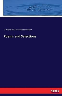 Poems and Selections by E. D. Rand