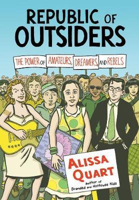 Republic Of Outsiders by Alissa Quart image