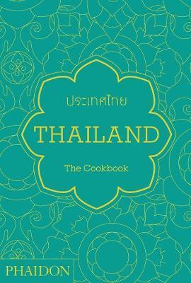 Thailand: The Cookbook by Jean-Pierre Gabriel