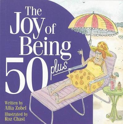 Joy of Being 50+ by Allia Zobel image