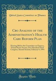CBO Analysis of the Administration's Health Care Reform Plan by United States Committee on Finance image