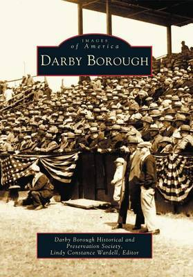 Darby Borough by Darby Borough Historical and Preservation Society (Pa.) image