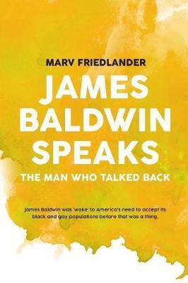 Baldwin Speaks by Marvin Friedlander