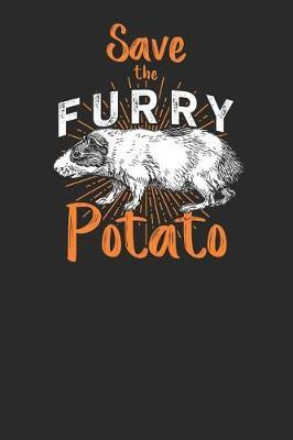Save The Furry Potato by Guinea Pig Publishing