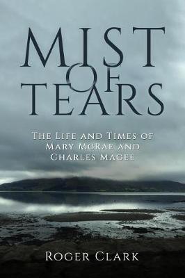 Mist of Tears by Roger Clark