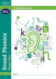 Sound Phonics Phase Two: EYFS/KS1, Ages 4-6 by Schofield & Sims