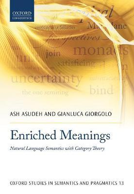 Enriched Meanings by Ash Asudeh
