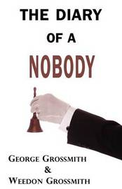 The Diary of a Nobody by George & Weedon Grossmith