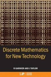 Discrete Mathematics for New Technology by Rowan Garnier image