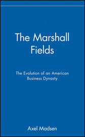 The Marshall Fields by Axel Madsen image