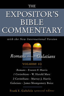 The Expositor's Bible Commentary: With the New International Version: v. 10: Romans Through Galatians