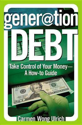 Generation Debt by C. Wong