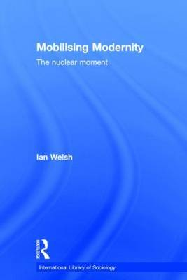 Mobilising Modernity by Ian Welsh image