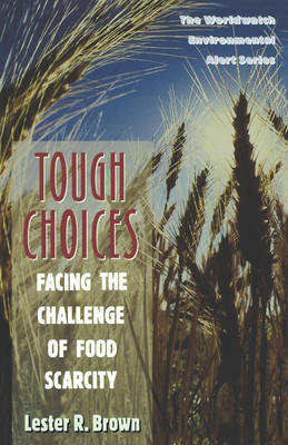 Tough Choices by Lester R. Brown image