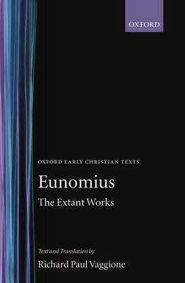 The Extant Works by Eunomius image