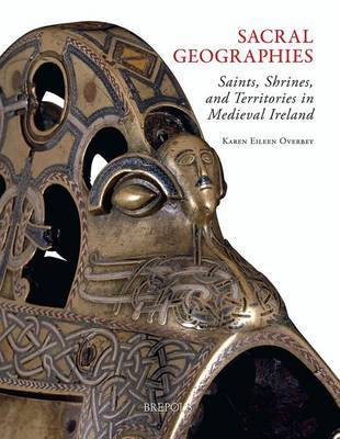 Sacral Geographies by Karen Eileen Overbey