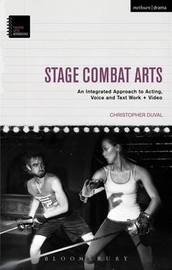 Stage Combat Arts by Christopher DuVal