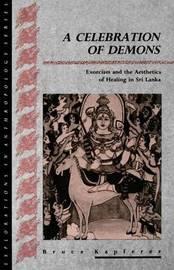 A Celebration of Demons by Bruce Kapferer image