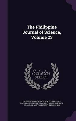 The Philippine Journal of Science, Volume 23