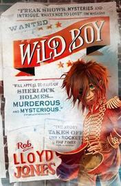Wild Boy by Rob Lloyd Jones
