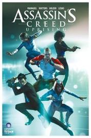 Assassin's Creed: Uprising Volume 1 by Dan Watters
