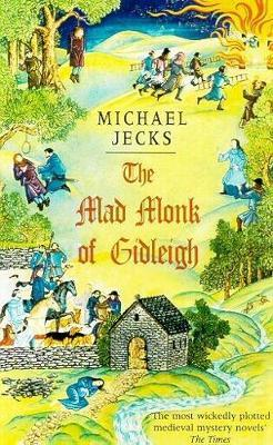 The Mad Monk Of Gidleigh (Knights Templar Mysteries 14) by Michael Jecks image
