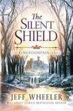 The Silent Shield by Jeff Wheeler