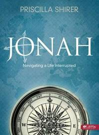 Jonah - Bible Study Book by Priscilla Shirer