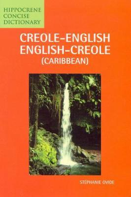 Creole-English / English-Creole (Caribbean) Concise Dictionary by Stephanie Ovide image