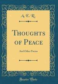 Thoughts of Peace by A E R image