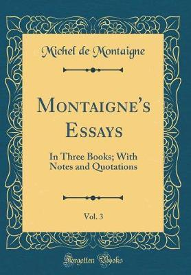 Montaigne's Essays, Vol. 3 by Michel Montaigne image